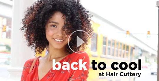 Watch Now - Back to Cool at Hair Cuttery