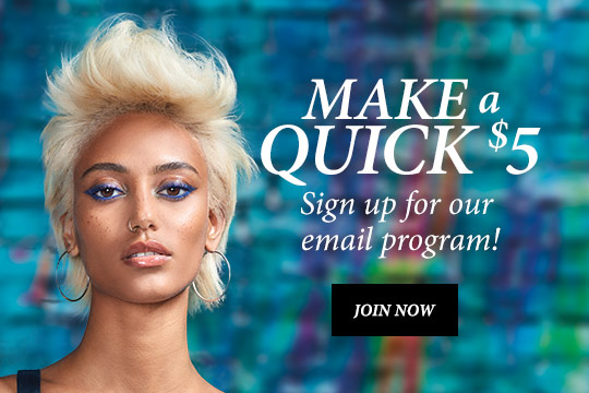 Make quick $5! Sign up for our email program at Hair Cuttery!